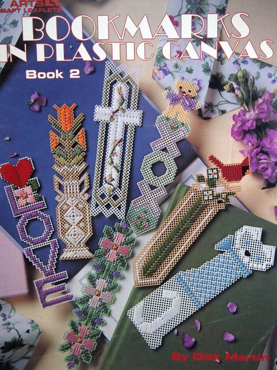 Bookmarks In Plastic Canvas Book 2 By Dick Martin by NeedANeedle
