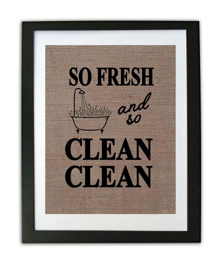 Funny Bathroom Burlap Print / Bathroom Print / Rustic Home Decor / So fresh and so clean clean/ Cute Bathroom Sign/ Burlap Bathroom Print by momakdesign on Etsy