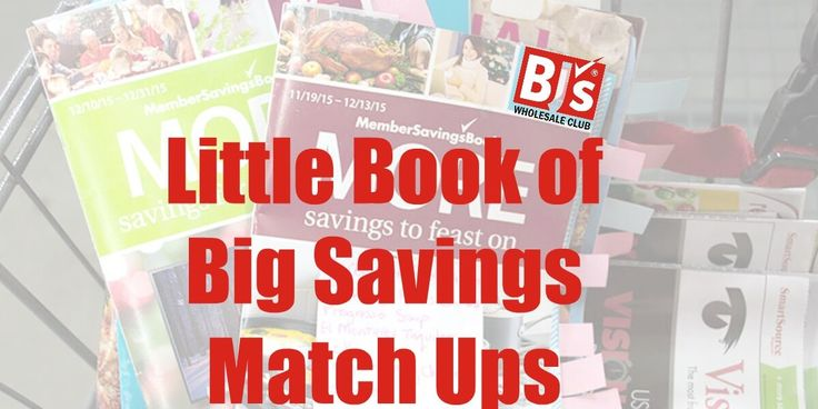 12-14-17 BJ's Little Book of Big Savings through- BJs Coupon Match Ups - - How to save money at BJs using coupons & printable coupons -