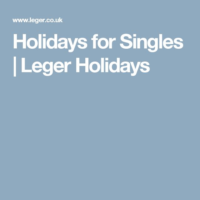 Holidays for Singles | Leger Holidays