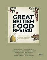 The Great British Food Revival: Blanche Vaughan, Michel Roux Jr, Angela Hartnett, Gregg Wallace, Clarissa Dickson Wright, Hairy Bikers  // Restaurant Associates
