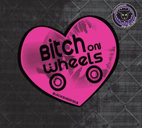 Roller Derby Sticker Bitch on Wheels by Lucy by blacksheepclothing, $3.00Rollers Derby, Derby Shirts, Derby Style, Derby Baby, Derby Stickers, Derby Life, Derby Divas, Roller Derby