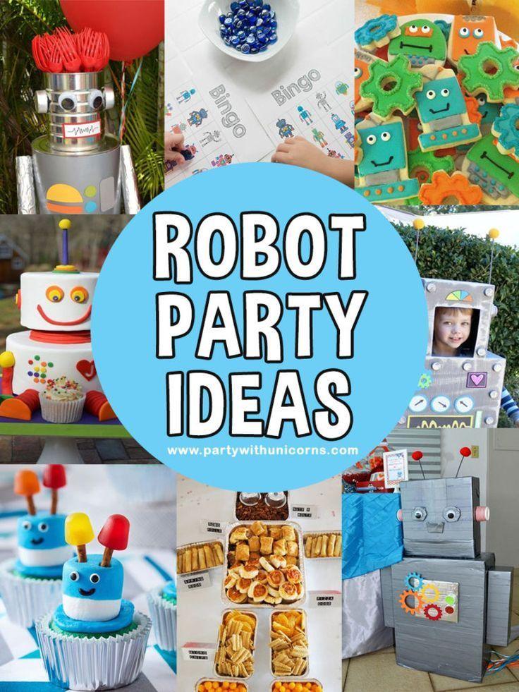17 Fun Robot Party Ideas for 2019