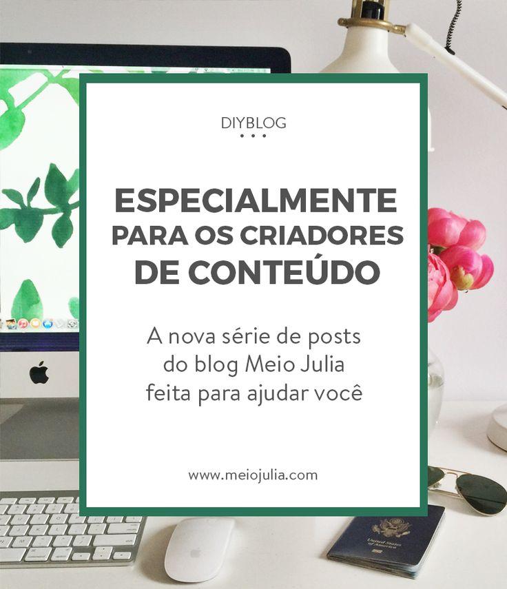 O DIYBlogs é a mais nova série de posts voltados especialmente para um público que eu gostaria muito de atingir: Os Criadores de conteúdo, influenciadores digitais.