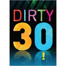 Funny 30th birthday sayings, Funny 30th birthday quotes