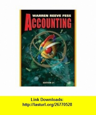 The 11 best on line e book images on pinterest before i die accounting 21e chapters 1 11 9780324203660 carl s warren fandeluxe Image collections