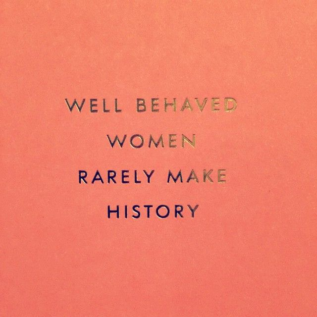 well behaved women rarely make history | cards by Kate Spade NY