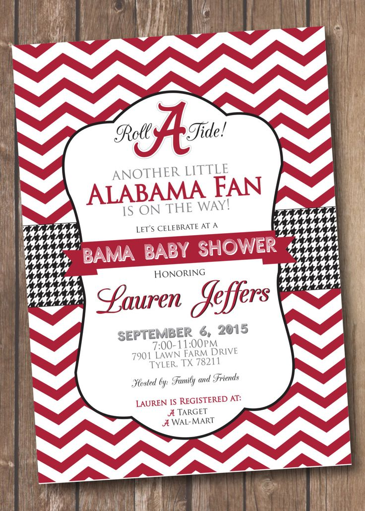 A personal favorite from my Etsy shop https://www.etsy.com/listing/245676502/printable-alabama-baby-shower-invitation