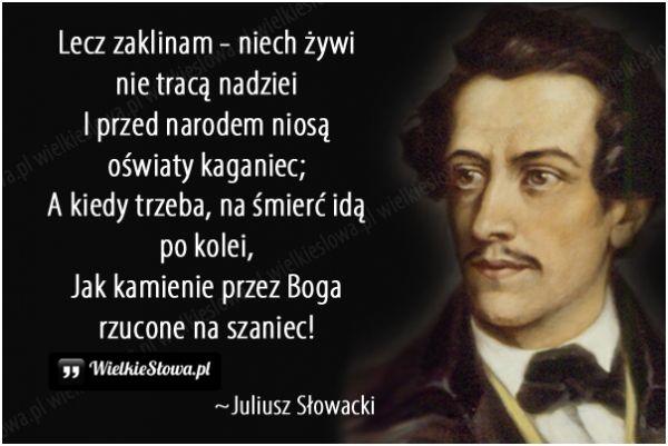 Lecz zaklinam, niech żywi nie tracą nadziei... #Słowacki-Juliusz,  #Nadzieja-i-optymizm, #Śmierć