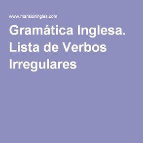 Gramática Inglesa. Lista de Verbos Irregulares