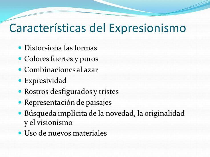 Breve descripcion de lo que es la corriente Expresionista.