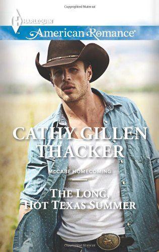The Long, Hot Texas Summer by Cathy Gillen Thacker