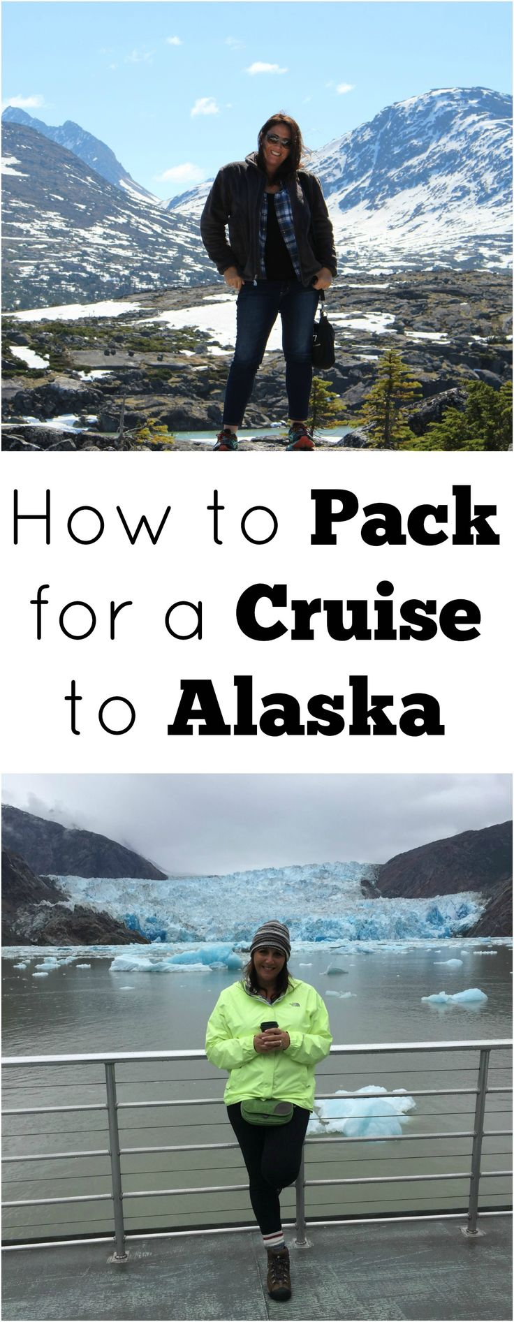 How to pack for a cruise to Alaska - printable packing list and advice #travel #alaska #alaskacruise