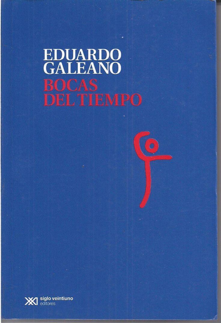 Bocas del Tiempo | EDUARDO GALEANO