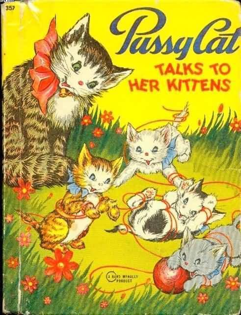 1946 Pussy Cat Talks To Her Kittens Fannie Mead