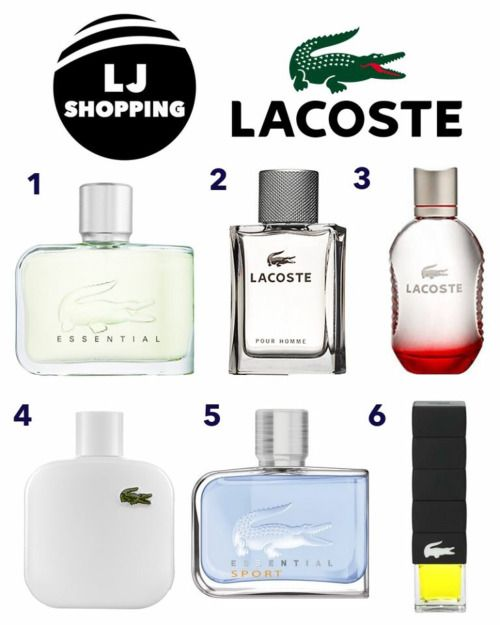 Top 6 Lacoste Colognes for men  1. Lacoste Essential  2. Lacoste Pour Homme  3. Lacoste Red  4. Lacoste L.12.12 Blanc  5. Lacoste Essential Sport  6. Lacoste Challenge  Which one you Like? Please share.