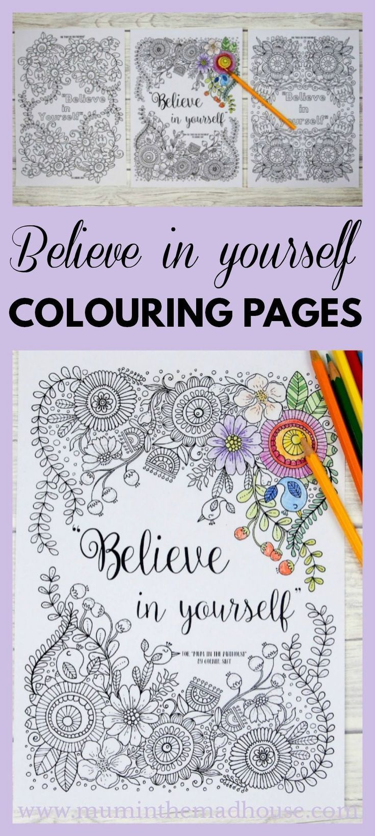 Believe in yourself adult colouring pages   Believe in yourself adult colouring pages - three beautiful believe in yourself colouring pages. Each one is more intricate than the previous and is a wonderful inspirational colouring page perfect for adults and tweens.