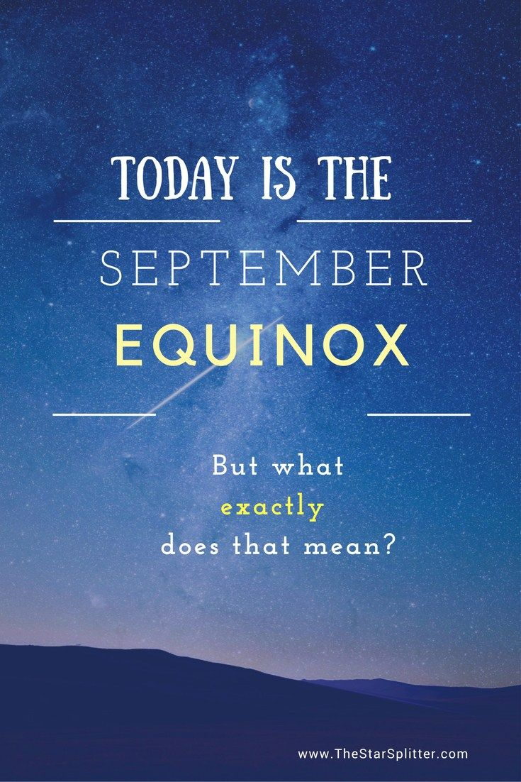 Today is the September Equinox. You've probably already heard it a few times today; people running around proclaiming with utmost exuberance how today is the first day of Fall. In the …