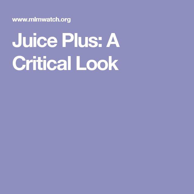 Juice Plus: A Critical Look