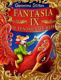 Fantasia IX, De Fenomenale Reis-Geronimo Stilton-boek cover voorzijde