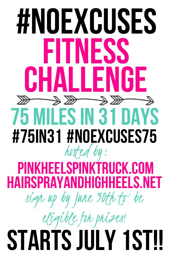 #NOEXCUSES Fitness Challenge is a challenge for everyone! The goal: 75 miles (run, bike, swim, jog, walk) in 31 days.