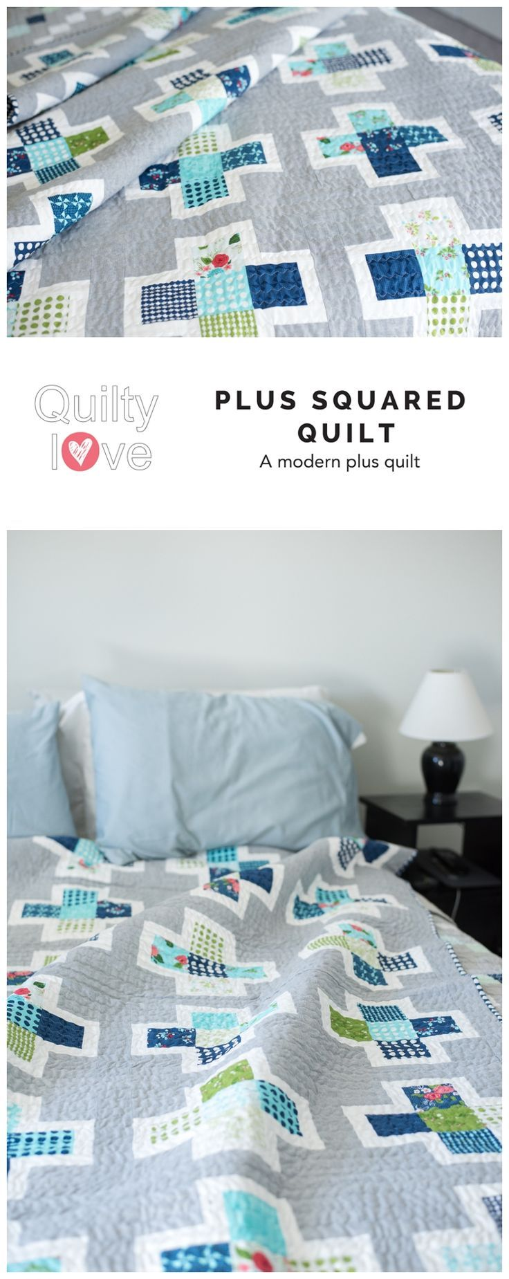 Plus Squared quilt pattern by Emily of quiltylove.com.  Modern plus   quilt.  Fat quarter friendly quilt pattern in baby, throw and queen   sizing.  Modern plus quilt.