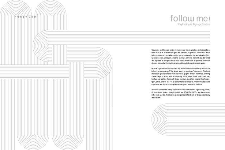 Follow me!. Wayfinding & Signage system.  Libro recopilatorio sobre señalética y sistemas de señalización con trabajos de diseñadores de todo el mundo. En él aparecen publicados dos trabajos de LAVITA: polideportivo de Zierbena y Museo de Boinas La Encartada.