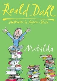 """Matilda"", by Roald Dahl - Matilda Wormwood is an extraordinary child with thoroughly ordinary and rather unpleasant parents, who are contemptuous of their daughter's prodigious talents. But underestimating Matilda proves to be a huge mistake, as they, along with her vile headmistress Miss Trunchbull, are soon to discover. With the lovely Miss Honey on her side, Matilda refuses to be anyone's victim."