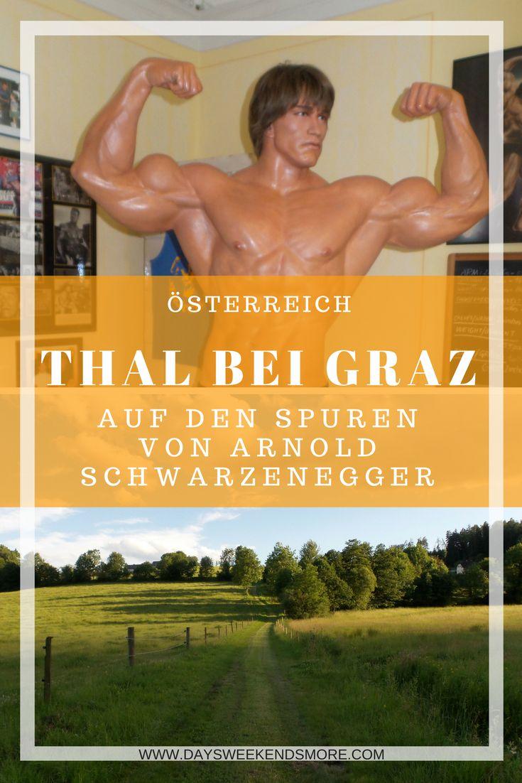 Thal bei Graz - Arnold Schwarzenegger Wanderweg, Thalersee, Museum & mehr. Ein Ausflug für die ganze Familie!