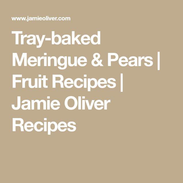 Tray-baked Meringue & Pears | Fruit Recipes | Jamie Oliver Recipes
