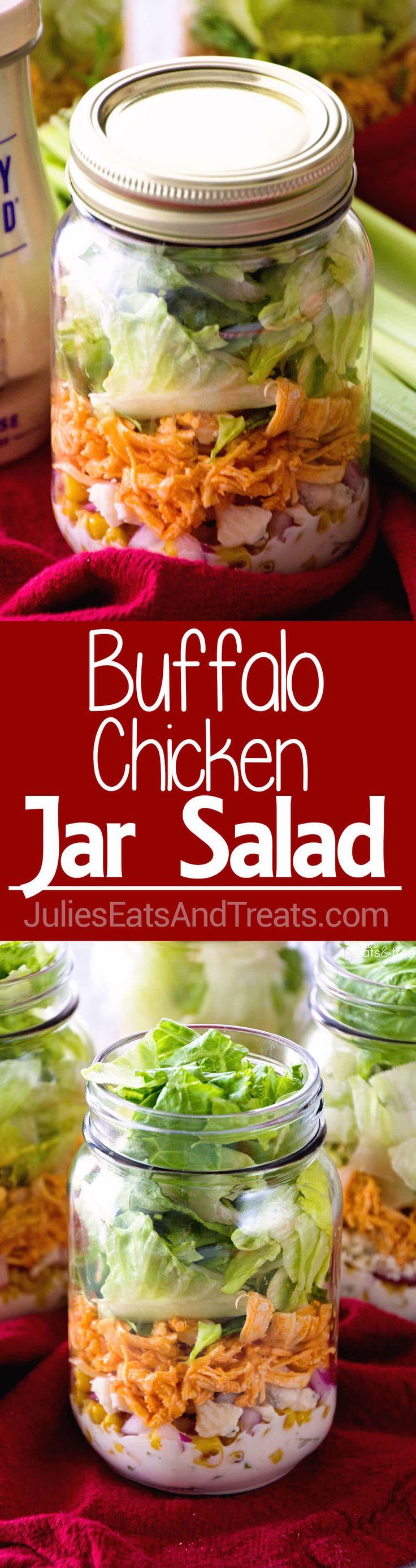 Buffalo Chicken Jar Salad ~ Easy, Light and Healthy Lunch Full of Flavor! Layers of Blue Cheese Dressing, Celery, Blue Cheese Crumbles, Corn, Onions, Buffalo Chicken and Lettuce! ~ http://www.julieseatsandtreats.com