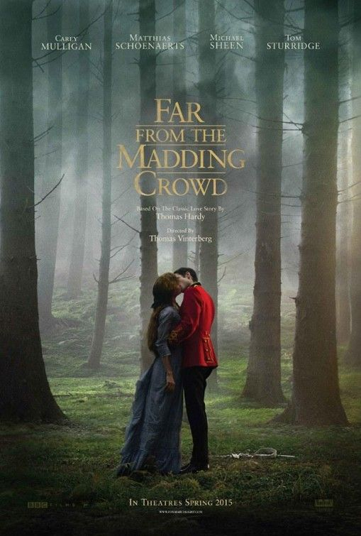 'Far from the Madding Clowd' A Thomas Hardy classic redone by Thomas Vinterberg with ao Carey Mulligan, Matthias Schoenaerts, Tom Sturridge.