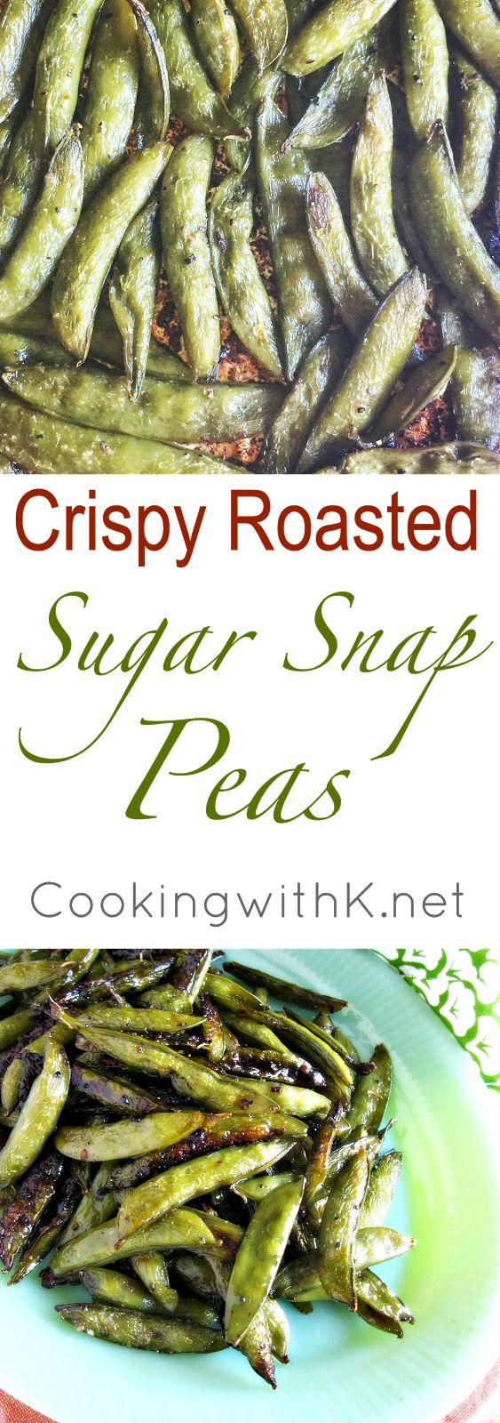 Crispy Roasted Sugar Snap Peas, fresh, healthy, delicious and quick to make. These peas are not shelled but roasted whole in the pod until tender and crispy.