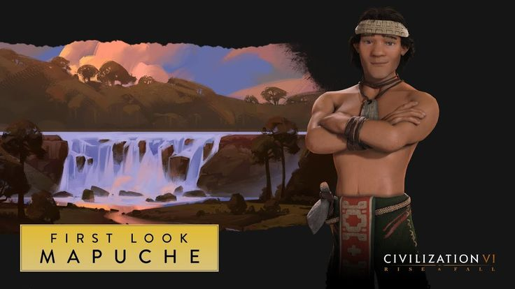 Civilization VI: Rise and Fall  First Look: Mapuche #CivilizationBeyondEarth #gaming #Civilization #games #world #steam #SidMeier #RTS