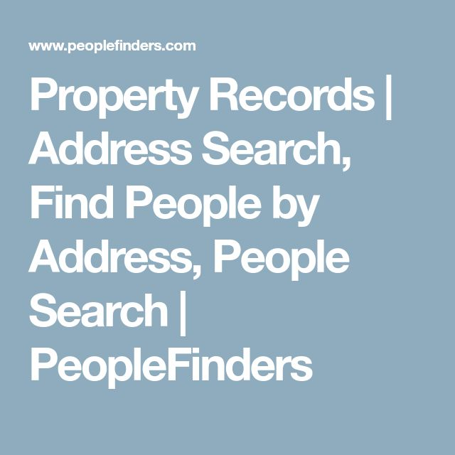 Property Records   Address Search, Find People by Address, People Search   PeopleFinders