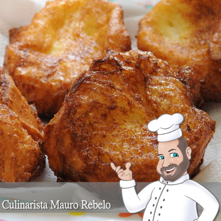 Rabanadas - Mauro Rebelo Receita sem ovo.