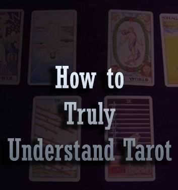 Tarot Card Meanings How to Truly Understand Tarot #tarot #metaphysical