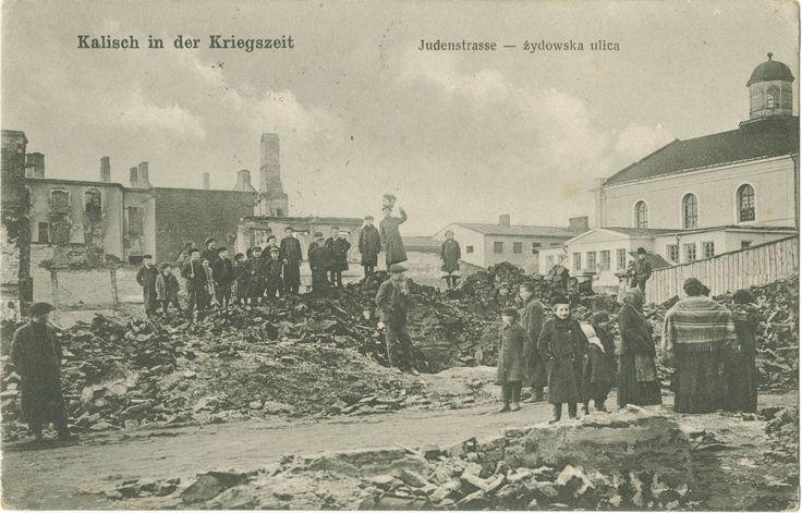 Kalisch in der Kriegszeit. Judenstrasse / żydowska ulica. - LCDL Scholar Search