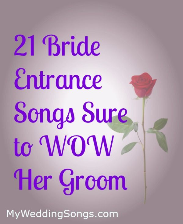 Bride Entrance Songs to Wow Groom #bride #entrancesongs #weddingsongs