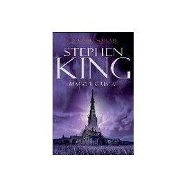 ACTUALMENTE:  La Torre Oscura 4 - Mago y Cristal