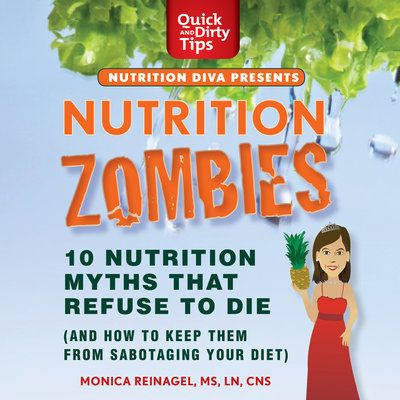 Nutrition Zombies: Top 10 Myths That Refuse to Die (and How to Keep Them from Sabotaging Your Diet) https://libro.fm/audiobooks/9781427222831