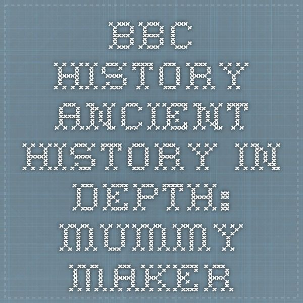 BBC - History - Ancient History in depth: Mummy Maker. Fun online process