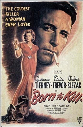 Film Noir BORN TO KILL…one of my fave film noir's…the dialogue just bristles. (please follow minkshmink on pinterest)