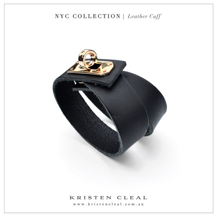 NYC Leather Cuff  Available in our online store at www.kristencleal.com.au