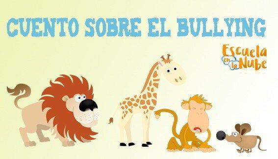 Cuento sobre bullying en las escuelas. Cuentos con valores