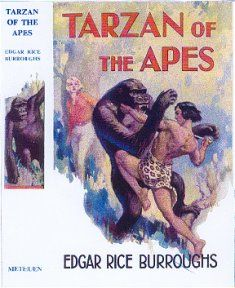 The first British edition of Tarzan shows him battling a great ape with Jane (the blonde) in the background.