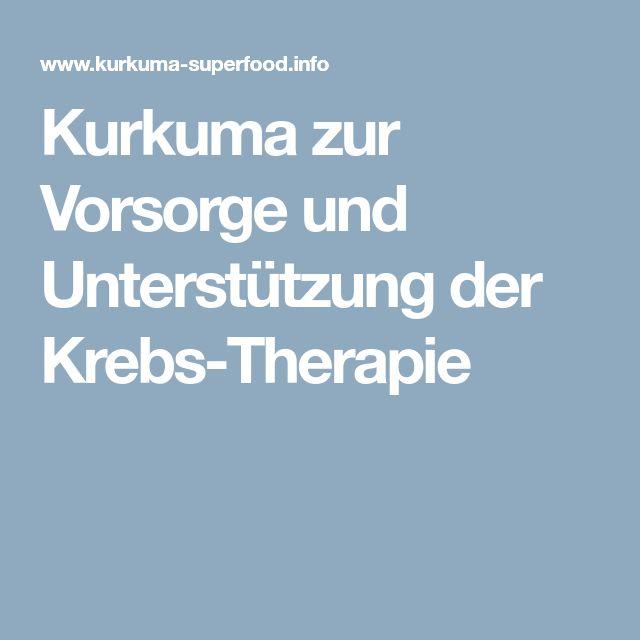 Kurkuma zur Vorsorge und Unterstützung der Krebs-Therapie