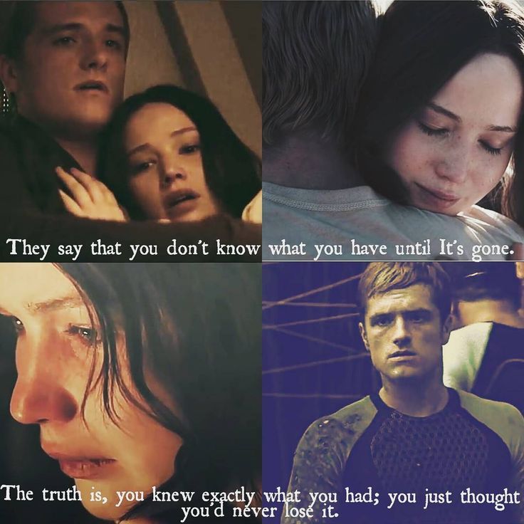 "112 Likes, 6 Comments - Katniss Peeta Mellark (@peeta_katniss_always_together) on Instagram: """"They say that you don't know what you have until It's gone. The truth is, you knew exactly what…"""