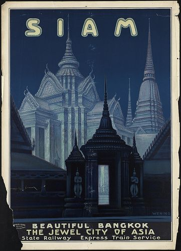 Siam (Thailand) travel poster - the country was called Siam until 1939, when it was changed to Thailand. It was then renamed Siam from 1945 to May 11, 1949, after which it was again renamed Thailand.