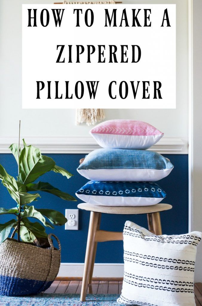 HOW TO MAKE A ZIPPERED PILLOW COVER tutorial